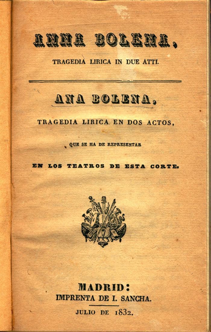 Anna Bolena : tragedia lirica in due atti / Ana Bolena :