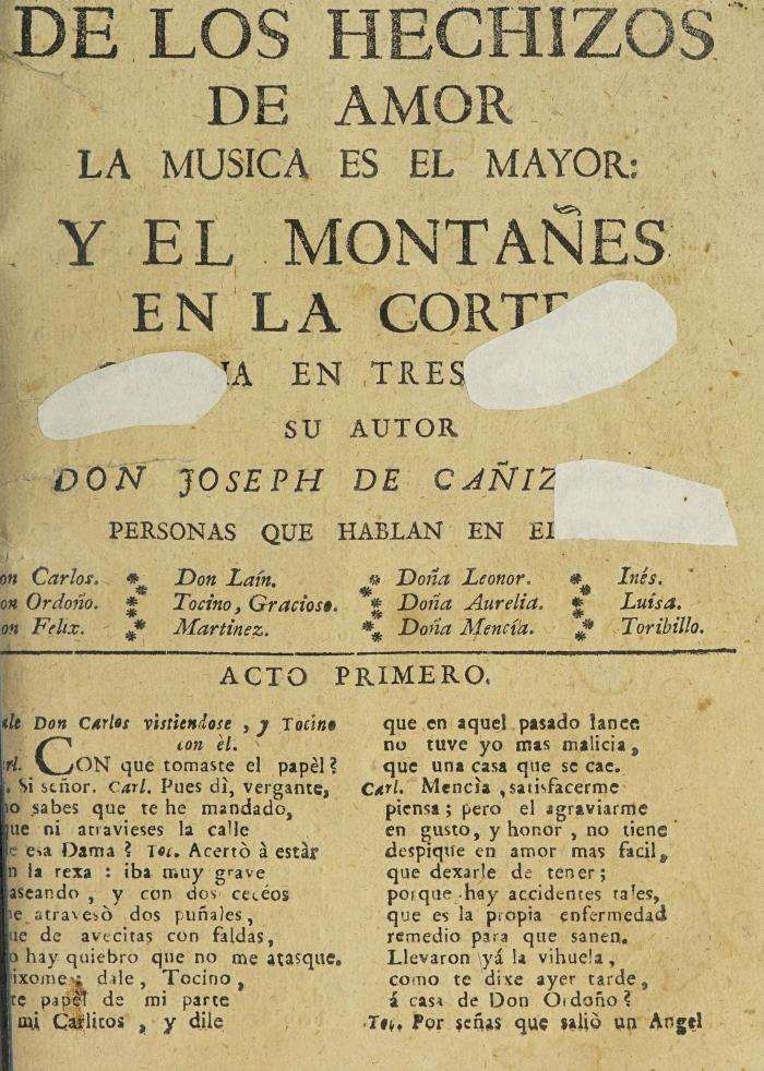 De los hechizos de amor la musica es el mayor, y el montañes en la corte :